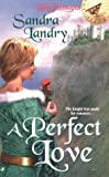 img - for A Perfect Love (Time Passages) book / textbook / text book