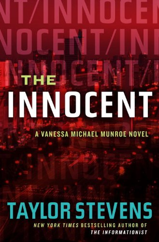 Taylor Stevens Unleashes 'The Innocent: A Vanessa Michael Munroe Novel'