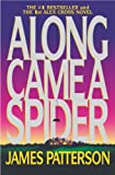 Along Came a Spider (Alex Cross Book 1)