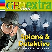Spione & Detektive. Die geheimen Tricks der Ermittler (GEOlino extra Hör-Bibliothek) (       ungekürzt) von Martin Nusch Gesprochen von: Wigald Boning, div.