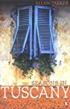 img - for Seasons in Tuscany book / textbook / text book