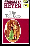 The Toll-Gate (0330201778) by Georgette Heyer