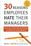 img - for 30 Reasons Employees Hate Their Managers book / textbook / text book