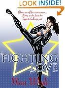 Fighting Love (A Romantic Comedy)
