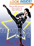 Fighting Love (A Romantic Comedy)