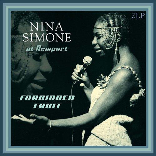 Nina Simone - Forbidden Fruit - At Newport - Zortam Music