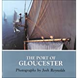 The Port of Gloucester (New England Landmarks)