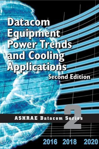 datacom-equipment-power-trends-and-cooling-applications-2nd-edition-ashrae-datacom-series-book-2-by-