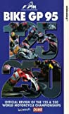 Bike Grand Prix - 1995: 125/250 Review [VHS]