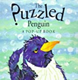The Puzzled Penguin, A Pop-Up Book (0233995854) by Keith Faulkner
