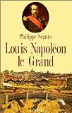 echange, troc Philippe Séguin - Louis Napoléon le Grand