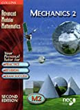 Advanced Modular Mathematics - Mechanics 2: Vol 2 The National Extension College