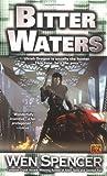 Bitter Waters (Ukiah Oregon, Book 3) (0451459229) by Spencer, Wen
