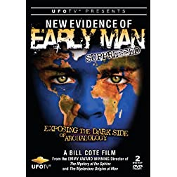 New Evidence of Early Man Suppressed: The Dark Side of Archeology 2 DVD Set