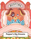 img - for Pepper's Big Dreams (Bedtime Buddies Series) book / textbook / text book
