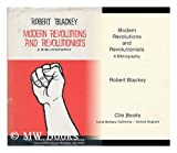 img - for Modern Revolutions and Revolutionists: Bibliography (War/peace bibliography series) book / textbook / text book