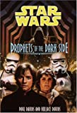 Prophets of the Dark Side (Star Wars: Jedi Prince, Book 6)