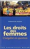 echange, troc Clémentine Autain - Les droits des femmes : L'inégalité en question