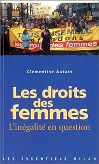 Les droits des femmes. L\'inégalité en question par Clémentine Autain