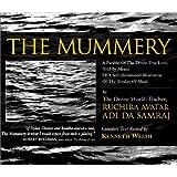 The Mummery ~ Adi Da Samraj