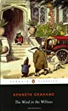 The Wind in the Willows (Penguin Classics)