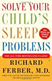 Solve Your Childs Sleep Problems: New, Revised, and Expanded Edition