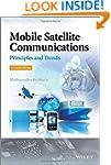 Mobile Satellite Communications: Prin...