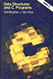 Data Structures and C Programs (Addison-Wesley Series in Computer Science)