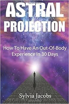 have an out-of-body experience in 30 days pdf