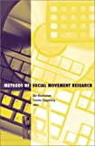 Methods Of Social Movement (Social Movements, Protest and Contention) (0816635951) by Bert Klandermans