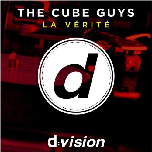The Cube Guys-La Verite (All Remixes)-WEB-2014-LEV Download