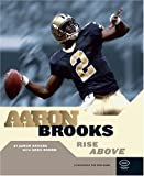 Aaron Brooks: Rise Above (Football (Positively for Kids Book))