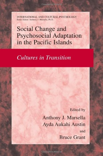 Social Change and Psychosocial Adaptation in the Pacific Islands: Cultures in Transition (International and Cultural Psy