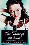 img - for The Name of an Angel: An Original Black Lace Novel book / textbook / text book