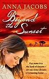 Beyond the Sunset (The Swan River Saga Book 2)