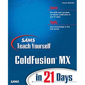 Sams Teach Yourself Macromedia ColdFusion MX in 21 Days