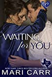 Waiting for You (Sparks in Texas Book 2)