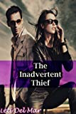 The Inadvertent Thief (The Thief Book 1)