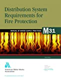 img - for Distribution System Requirements for Fire Protection (M31): AWWA Manual of Water Supply Practice (AWWA Manuals) book / textbook / text book
