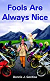 img - for Fools Are Always Nice book / textbook / text book
