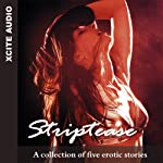 Striptease: A Collection of Five Erotic Stories | Cathryn Cooper