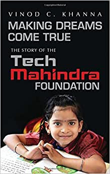 Making Dreams Come True: The Story Of The Tech Mahindra Foundation