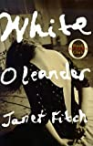 White Oleander : A Novel