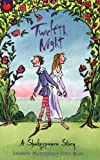 Twelfth Night (Shakespeare Stories)