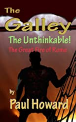 The Unthinkable (The Great Fire of Rome) (The Galley)