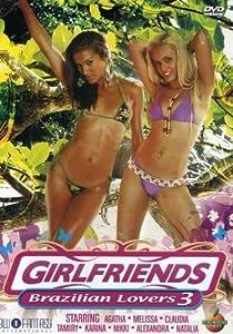 Girlfriends-Brazilian Lovers 3