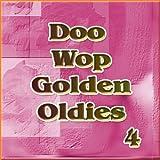 Doo Wop Golden Oldies, Vol. 4