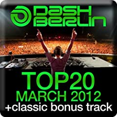 Dash Berlin Top 20 - March 2012