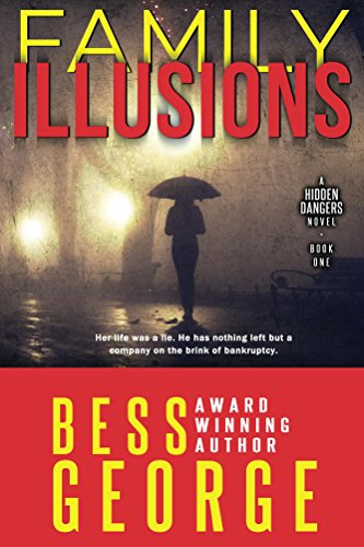 Family Illusions by Bess George