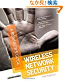 Wireless Network Security A Beginner's Guide (Beginners Guide)